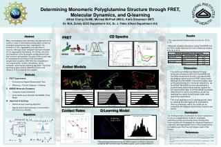 Determining Monomeric Polyglutamine Structure through FRET,  Molecular Dynamics, and Q-learning