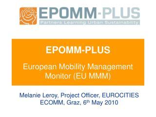 EPOMM-PLUS  European Mobility Management Monitor (EU MMM)