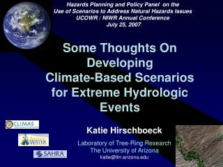 Some Thoughts On  Developing Climate-Based Scenarios for Extreme Hydrologic Events