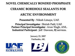 NOVEL CHEMICALLY BONDED PHOSPHATE  CERAMIC BOREHOLE SEALANTS FOR   ARCTIC ENVIRONMENT