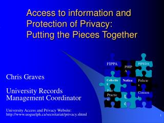 Access to information and Protection of Privacy:  Putting the Pieces Together