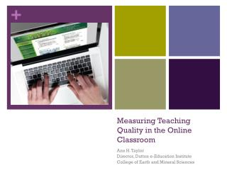 Measuring  Teaching Quality  in the Online Classroom