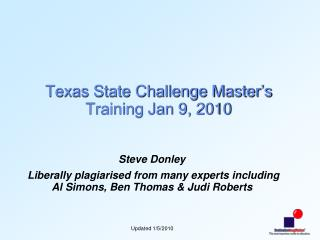 Texas State Challenge Master's Training Jan 9, 2010