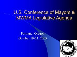 U.S. Conference of Mayors & MWMA Legislative Agenda