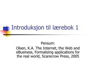 Introduksjon til lærebok 1