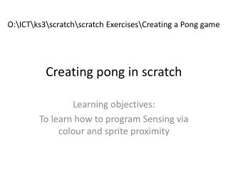 Creating pong  in scratch
