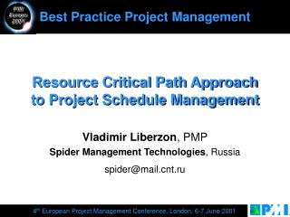 Resource Critical Path Approach to Project Schedule Management