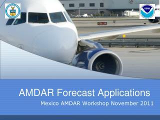 AMDAR Forecast Applications