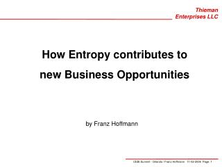 How Entropy contributes to new Business Opportunities