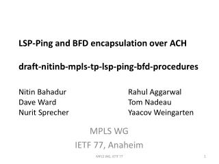 MPLS WG IETF 77, Anaheim