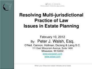 Resolving Multi-jurisdictional Practice of Law Issues in Estate Planning