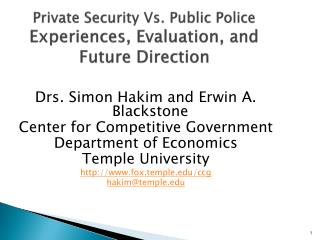 Private Security Vs. Public Police Experiences, Evaluation, and Future Direction