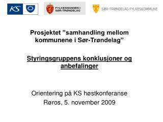 """Prosjektet """"samhandling mellom kommunene i Sør-Trøndelag"""""""