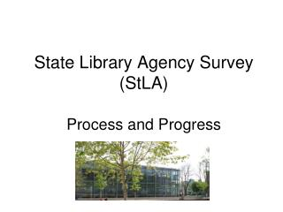 State Library Agency Survey (StLA)