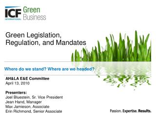Green Legislation, Regulation, and Mandates