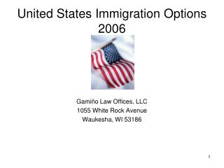 United States Immigration Options 2006
