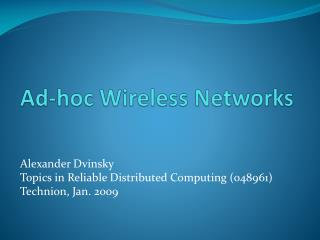 Ad-hoc Wireless Networks