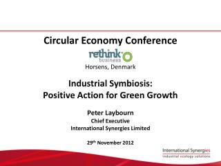 Circular Economy Conference Horsens, Denmark Industrial Symbiosis: