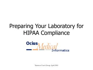 Preparing Your Laboratory for HIPAA Compliance