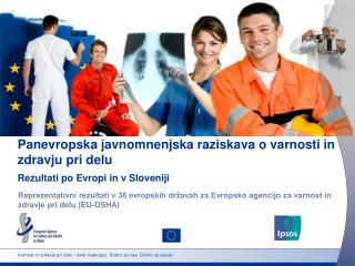 Varnost in zdravje pri delu - skrb vsakogar. Dobro za vas. Dobro za posel..