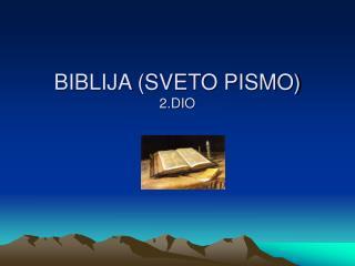 BIBLIJA (SVETO PISMO) 2.DIO