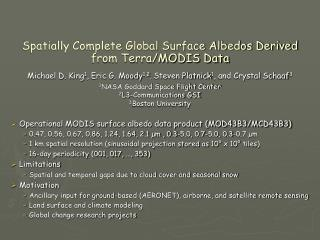 Spatially Complete Global Surface Albedos Derived from Terra/MODIS Data
