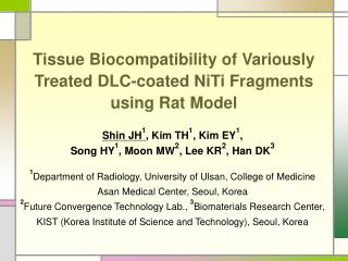 Tissue Biocompatibility of Variously Treated DLC-coated NiTi Fragments using Rat Model