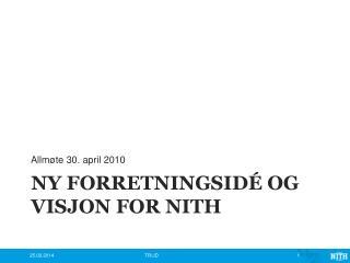 NY Forretningsidé og visjon for NITH