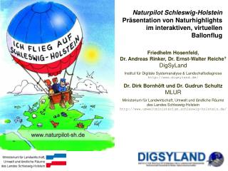 Friedhelm Hosenfeld,  Dr. Andreas Rinker, Dr. Ernst-Walter Reiche  DigSyLand