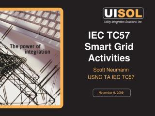 IEC TC57 Smart Grid Activities