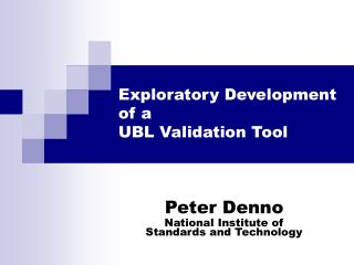 Exploratory Development of a  UBL Validation Tool