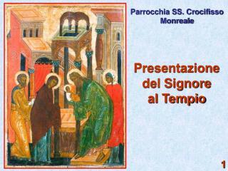 Presentazione  del Signore  al Tempio