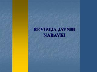 REVIZIJA JAVNIH NABAVKI