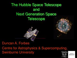 The Hubble Space Telescope and  Next Generation Space Telescope