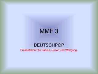 MMF 3