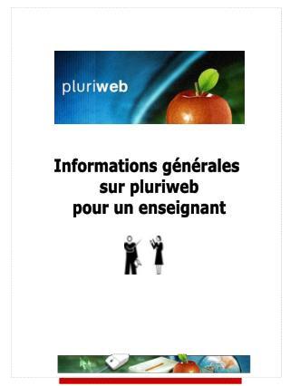 Informations générales  sur pluriweb pour un enseignant
