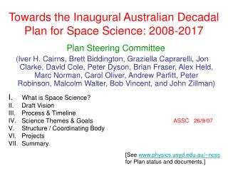 Towards the Inaugural Australian Decadal Plan for Space Science: 2008-2017