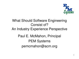 What Should Software Engineering Consist of? An Industry Experience Perspective