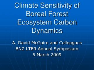 Climate Sensitivity of Boreal Forest Ecosystem Carbon Dynamics