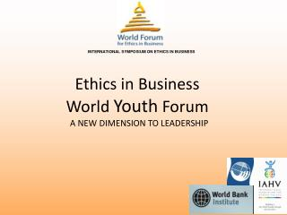 Ethics in Business World  Youth  Forum