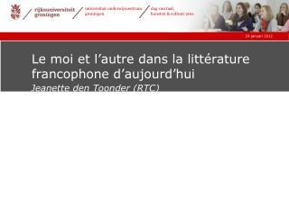 Le moi et l'autre dans la littérature francophone d'aujourd'hui