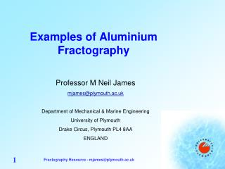 Examples of Aluminium Fractography