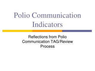 Polio Communication Indicators