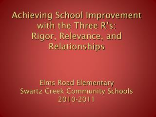 Elms Road Elementary School Mission Statement