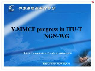 Y.MMCF  progress in ITU-T NGN-WG