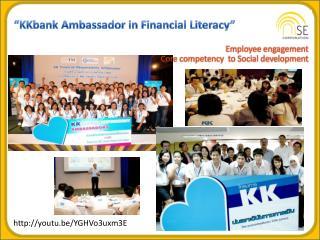 � KKbank  Ambassador in Financial Literacy�