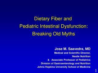 Dietary Fiber and  Pediatric Intestinal Dysfunction: Breaking Old Myths