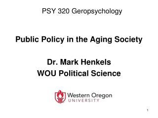 PSY 320 Geropsychology