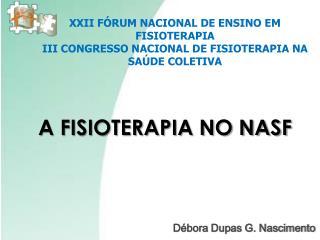 A FISIOTERAPIA NO NASF