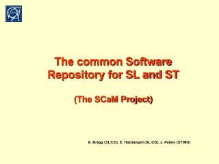 The common Software Repository for SL and ST (The SCaM Project)